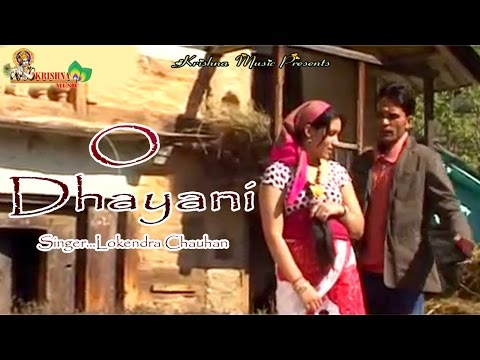 O Dhayani-Latest Garhwali Song 2015 || Krishna Music