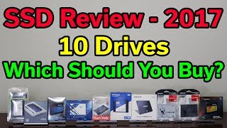 SSD Review - Which Should You Buy? - 2017 Edition