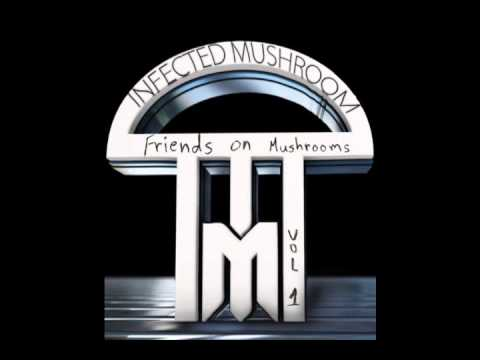 INFECTED MUSHROOM - FRIENDS ON MUSHROOM (FULL) VOL. 1