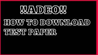 how to downlod pdf ||ADEO|| exam