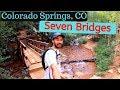 Seven Bridges FULL TRAIL GUIDE: Colorado Springs, CO - GoPro HERO 7 Black