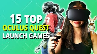 15 Oculus Quest Launch Games & Apps To Get You Started
