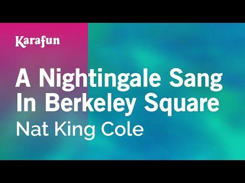 Karaoke A Nightingale Sang In Berkeley Square - Nat King Cole
