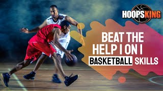 Beat the Help 1 on 1 Basketball Finishing Drill to Score at the Rim