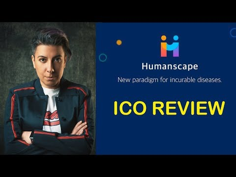 HUMANSCAPE ICO REVIEW JULY 2018 - HEALTH BLOCKCHAIN REVIEWS