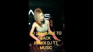 jj lin back to back hug remix Dj TT  MUSIC paling enak