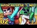 APOCALYPSE ? NO ! #02 : INVASION ZOMBIES !
