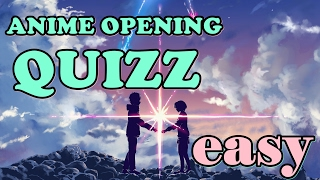 ANIME OPENING QUIZ | LEVEL: EASY | 40 OPENINGS