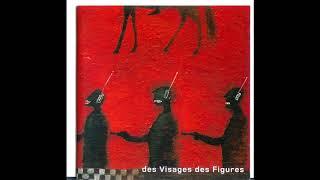 Noir Desir Des Visages Des Figures 2001 Full Album