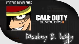 TUTO : Black Ops II Embleme : Monkey D. Luffy [One Piece] MANGA
