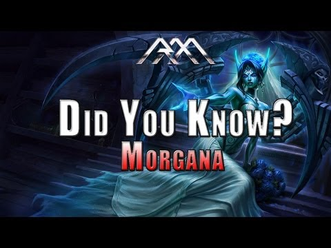 Did You Know? - Morgana - Ep #33 - League of Legends