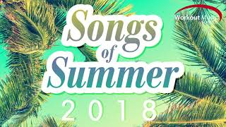 WOMS // Songs of Summer 2018 (60 Minute Non-Stop Workout Mix 130-150 BPM)