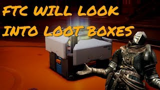 Federal Trade Commission Will Investigate Loot Boxes In The US