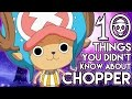 10 Things You Probably Didn't Know About Tony Tony Chopper! (10 Facts)   One Piece MP3
