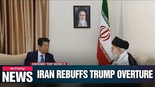 Iranian leader tells Japan's PM that Trump 'not worthy' of reply to message