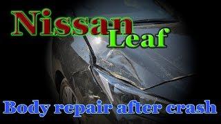 Nissan Leaf. Body repair. Ремонт кузова.