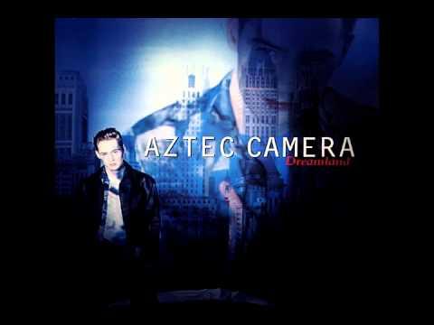 Aztec Camera - Valium Summer
