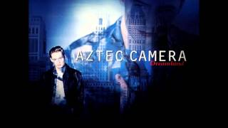 Watch Aztec Camera Vertigo video