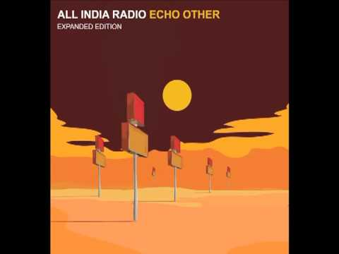 All India Radio - Mexicola (audio)
