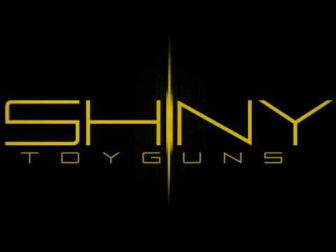 Shiny Toy Guns - I Owe You A Love Song
