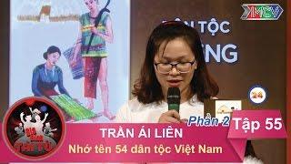 Nhớ tên 54 dân tộc Việt Nam - GĐ chị Trần Ái Liên | GĐTT - Tập 55 | 02/10/2016