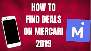 How To Find Phone Deals On Mercari 2019