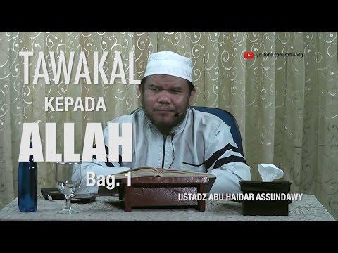 [#1] Qoulul Mufid Bab Tawakal Kepada Allah - Ustadz Abu Haidar Assundawy video