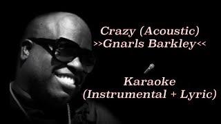 Download Lagu Gnarls Barkley - Crazy (Acoustic Guitar) | karaoke [Instrumental + Lyric] Gratis STAFABAND