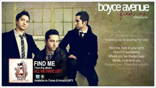 Boyce Avenue - Find Me (Official Song & Lyrics) on iTunes & Spotify