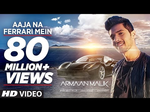 AAJA NA FERRARI MEIN (Full Video) | Armaan Malik | Amaal Mallik | T-Series | Latest Hindi Song 2017