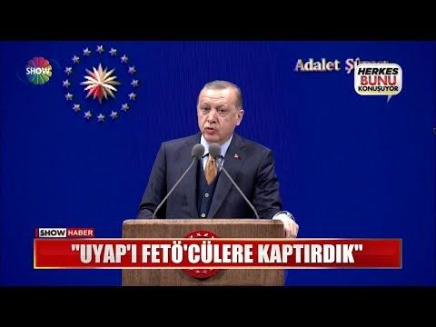 """Erdoğan: """"UYAP'ı FETÖ'cülere kaptırdık"""""""