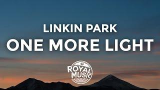 download lagu Linkin Park - One More Light  / gratis