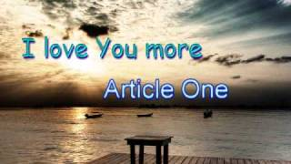 Watch Article One I Love You More video