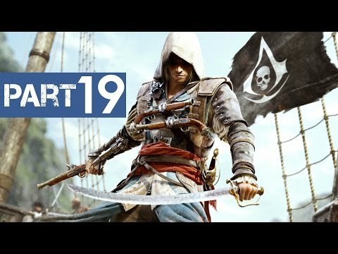 Assassin's Creed 4 Black Flag Gameplay Walkthrough Part 19 - Let's Play (Xbox 360/PS3/PC)