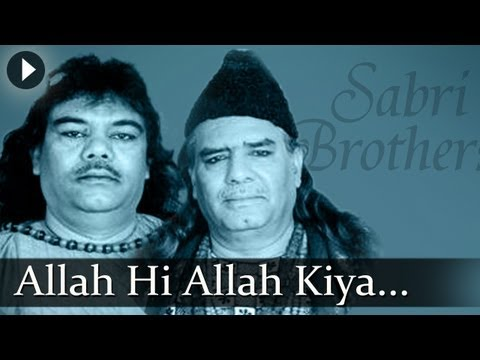Allah Hi Allah Kiya Karo - Sabri Brothers -  Best Qawwali Songs video
