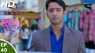 Kuch Rang Pyar Ke Aise Bhi - कुछ रंग प्यार के ऐसे भी - Episode 40 - 22nd April, 2016