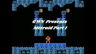 GWN Presents Metroid Full Run