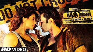 Aaja Mahi Audio Song Aaryan Daisy Shah Jyotica Tangri Malik Sahab Lijo George