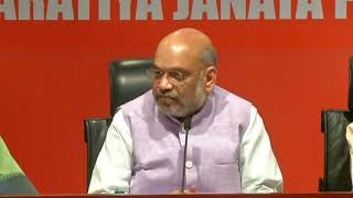 Press Conference by Shri Amit Shah at BJP Head Office, New Delhi: 15.05.2019
