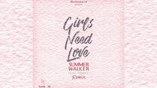 Drake X Summer Walker - 'Girls Need Love' Remix