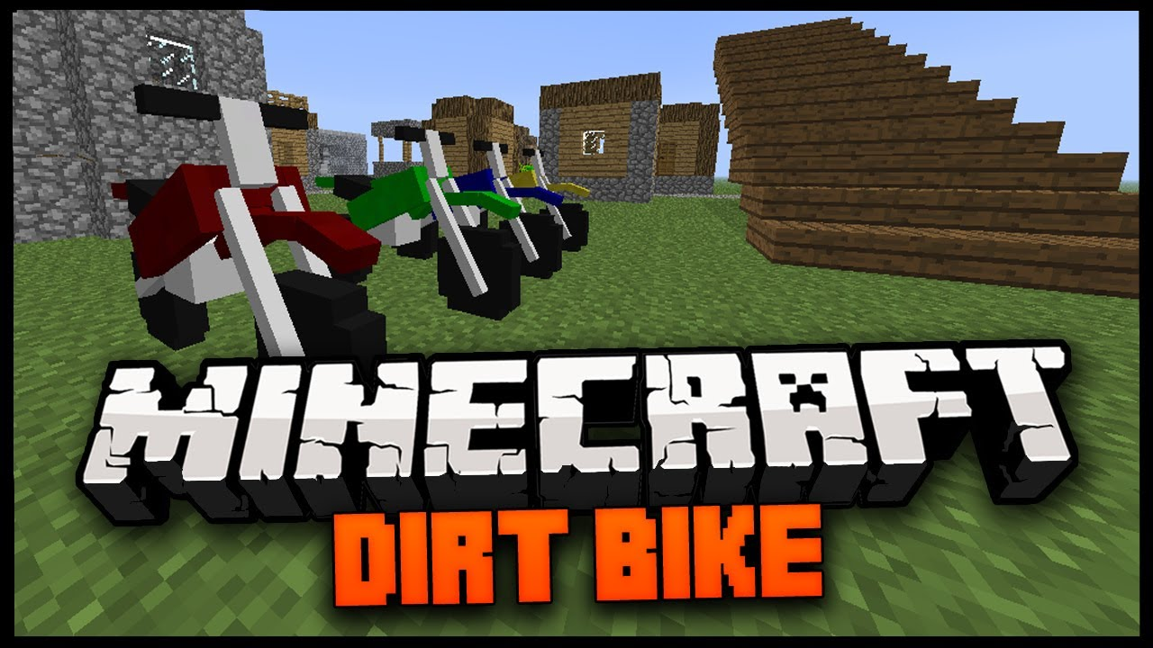 Dirt Bikes Mod 1.7.2 THE DIRT BIKE MOD