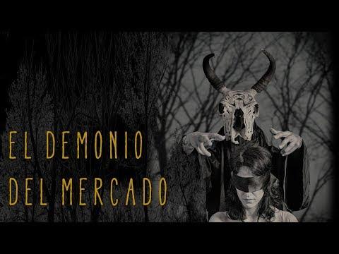 EL DEMONIO DEL MERCADO (HISTORIAS DE TERROR)