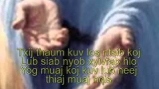 Txij Thaum Kuv Ntseeg Yexus-show0.mp4