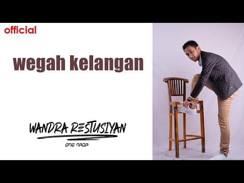 WEGAH KELANGAN - WANDRA (Official Music Video)