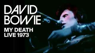 Watch David Bowie My Death video