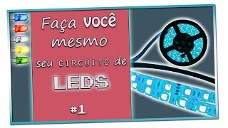 Tutorial LED #1 - Circuito Simples | Angely Josuá