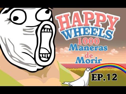 1000 Maneras de Morir   Happy Wheels #12   LoL