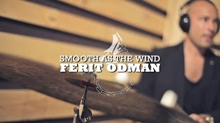 Ferit Odman | Dameronia With Strings | Smooth As The Wind