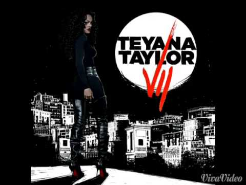 Teyana Taylor-Request (Full Song)