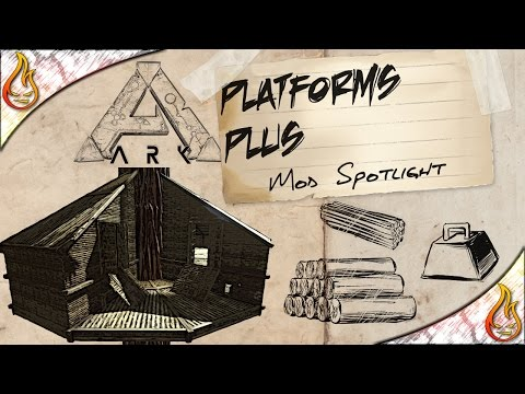 Ark Platforms Plus Mod Spotlight